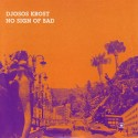 Djosos Krost/NO SIGN OF BAD CD