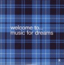 Various/WELCOME TO MUSIC FOR DREAMS CD