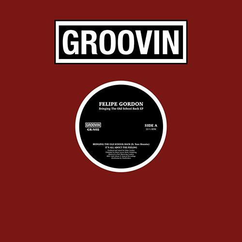 "Felipe Gordon/BRINGING THE OLD... EP 12"""