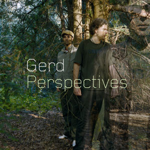 Gerd/PERSPECTIVES CD