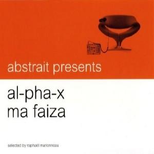 Al-pha-X & Ma Faiza/ABSTRAIT... CD