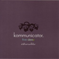 Five Deez/KOMMUNICATOR INSTRUMENTALS CD