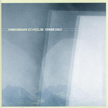 Aedena Cycle/CARGO CULT CD