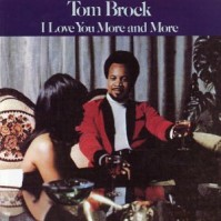 Tom Brock/I LOVE YOU MORE & MORE CD