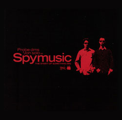 Spymusic/START OF SOMETHING BIG CD