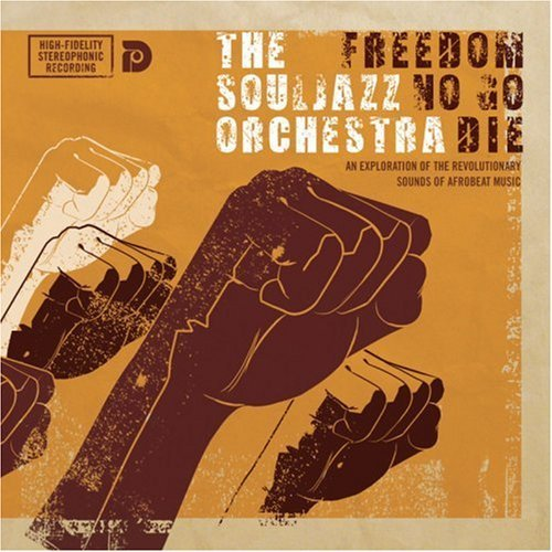 Souljazz Orchestra/FREEDOM NO GO DIE CD