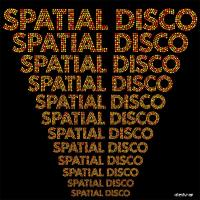 Various/SPATIAL DISCO LP
