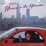 Lew Kirton/HEAVEN IN THE AFTERNOON CD