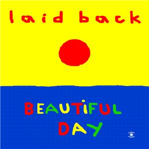 Laid Back/BEAUTIFUL DAY CD