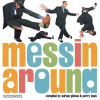 Various/MESSIN' AROUND VOL. 5 DCD