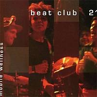 Beatclub 21/MOBILE WELLNESS  CD