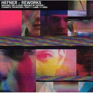 Hefner/REWORKS REMIX DLP