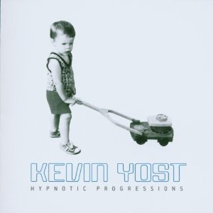 Kevin Yost/HYPNOTIC PROGRESSIONS CD