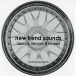 Todd Edwards/NEW TREND SOUNDS 2005 CD