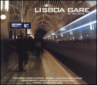 Various/LISBOA GARE BY YEN SUNG  DCD