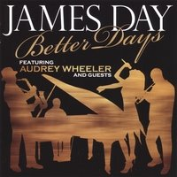 James Day/BETTER DAYS CD