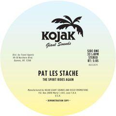 """Pat Les Stache/SPIRIT RIDES AGAIN 12"""""""