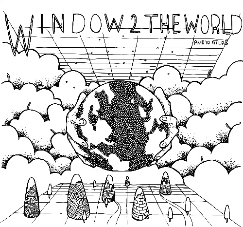 Audio Atlas/WINDOW 2 THE WORLD CD