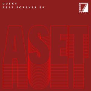 """Dusky/ASET FOREVER EP 12"""""""