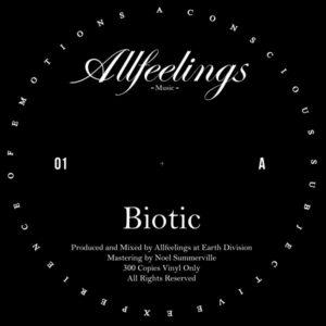 """Allfeelings/BIOTIC 12"""""""