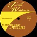 "All Good Funk Alliance/PETE'S SAKE 12"""