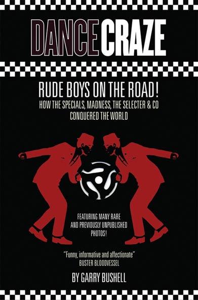 Dance Craze/RUDE BOYS ON THE ROAD BOOK