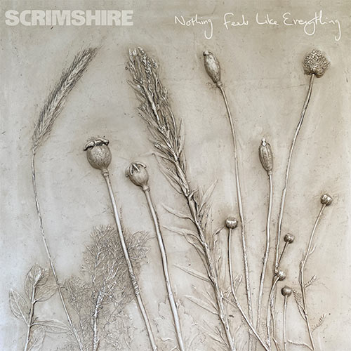 Scrimshire/NOTHING FEELS LIKE... LP