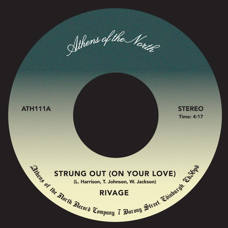 """Rivage/STRUNG OUT (ON YOUR LOVE) 7"""""""