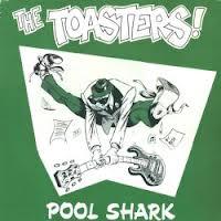 Toasters/POOL SHARK LP