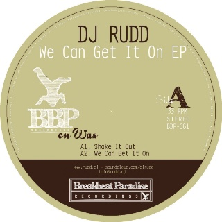 """DJ Rudd/WE CAN GET IT ON EP  12"""""""