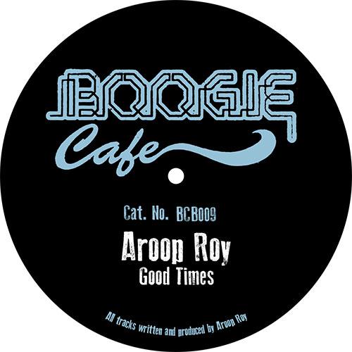 """Aroop Roy/GOOD TIMES 12"""""""