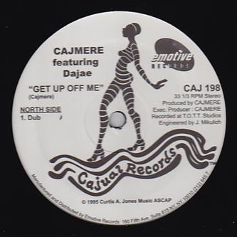 "Cajmere/GET UP OFF ME (DUB) 12"""