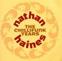 Nathan Haines/THE CHILLIFUNK YEARS  DCD