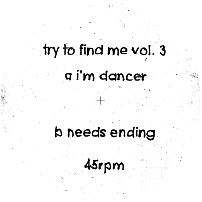 """Try To Find Me/VOL. 3 EP 12"""""""