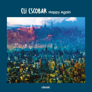 "Eli Escobar/HAPPY AGAIN 12"""