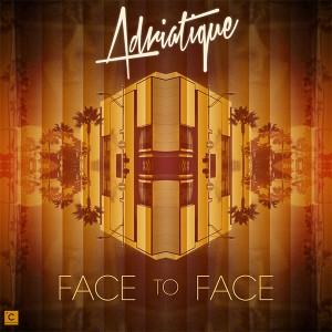 """Adriatique/FACE TO FACE 12"""""""