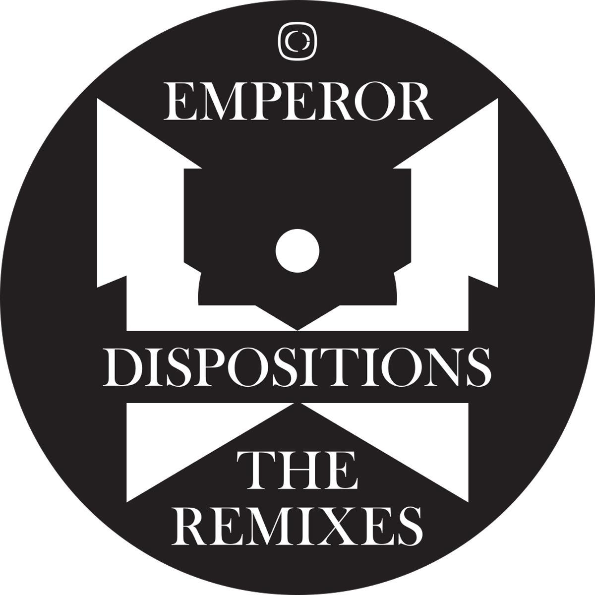 "Emperor/DISPOSITIONS: THE REMIXES 12"""