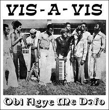 Vis-A-Vis/OBI AGYE ME DOFO LP