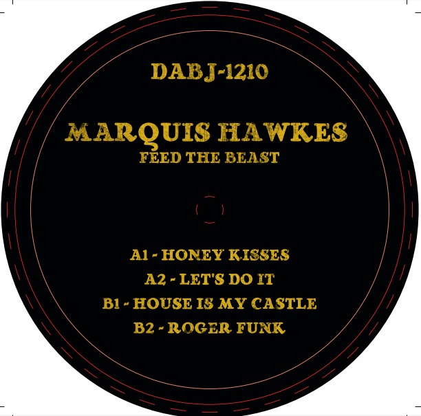 """Marquis Hawkes/FEED THE BEAST 12"""""""