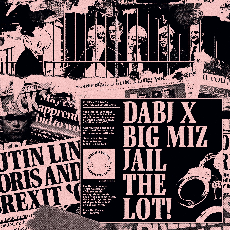 """DABJ x Big Miz/JAIL THE LOT! EP 12"""""""