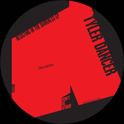 "Tyler Dancer/RESISTING IN THE... EP 12"""