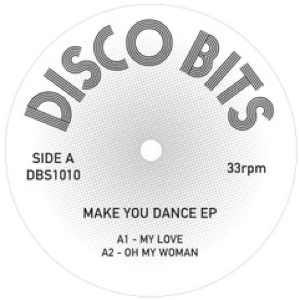 Disco Bits/MAKE YOU DANCE EP 12""