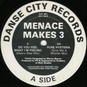 "Menace Makes 3/DO YOU FEEL... 12"""