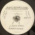 "Black Meteoric Star/DEATH TUNNEL 12"""