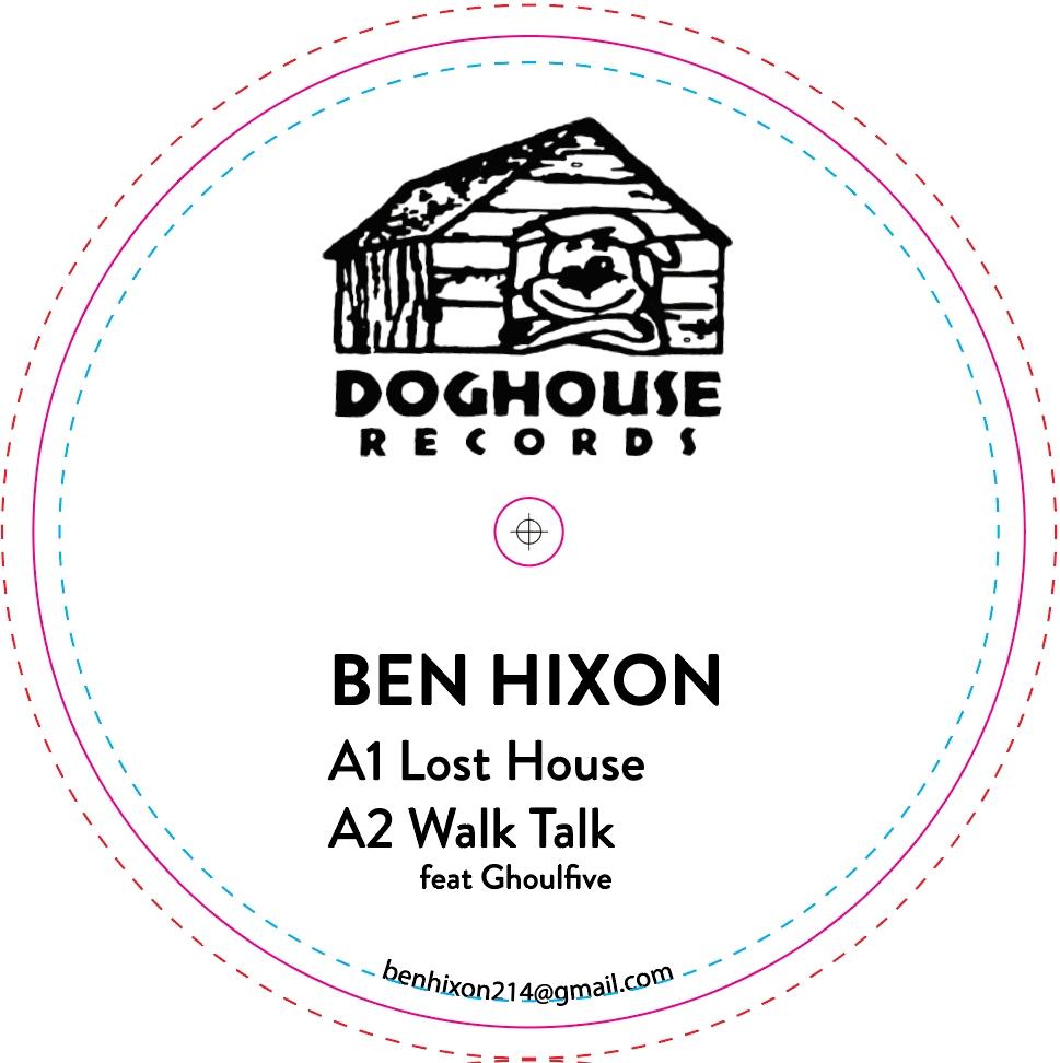 """Ben Hixon/LOST HOUSE EP 12"""""""