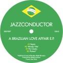 "Jazzconductor/BRAZILIAN LOVE AFFAIR 12"""