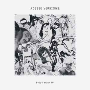 "Adesse Versions/PULP FUSION EP 12"""