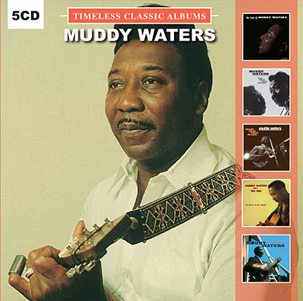 Muddy Waters/TIMELESS CLASSICS 5CD