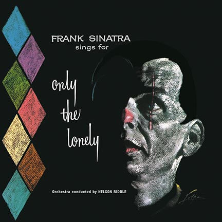 Frank Sinatra/ONLY THE LONELY (180g) LP