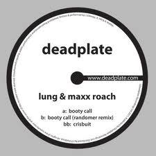 """Lung & Maxx Roach/BOOTY CALL 12"""""""
